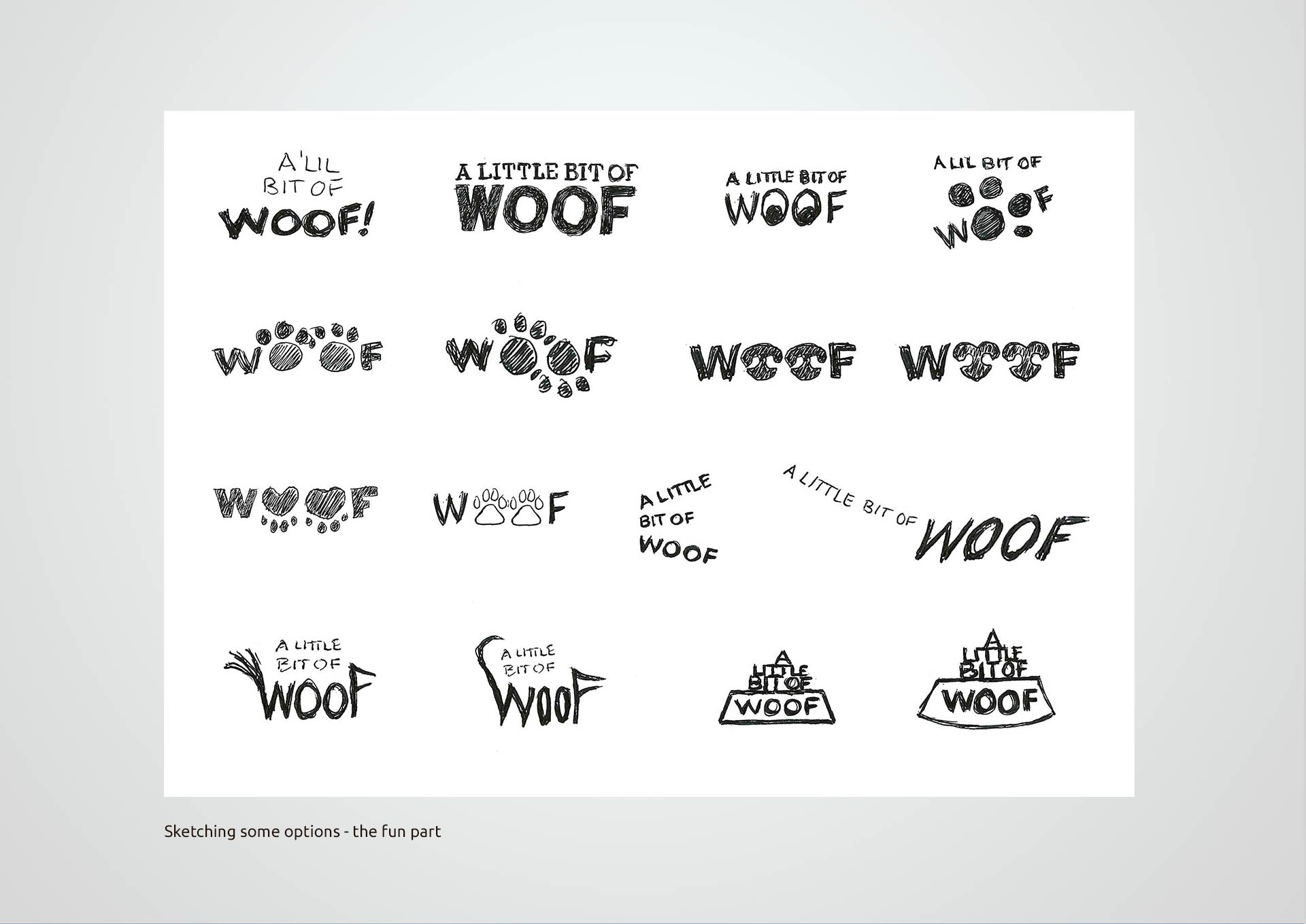 Woof, sketches, Logo design, Graphic Designer, Photoshop, Branding, Romford, Essex, Jan Lewis Creative